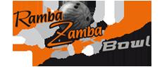 Ramba Zamba Bowl